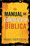 img - for Manual de consejer??a b??blica (Spanish Edition) by Mario Bertolini (2005-09-11) book / textbook / text book