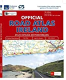 Official Road Atlas Ireland 1 : 210 000: All Ireland Road Network. City Maps. Ideal for Tourists. Fully Indexed (Irish Maps, Atlases and Guides)