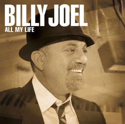 Billy Joel - All My Life - Zortam Music