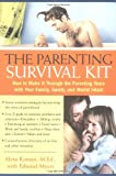 img - for The Parenting Survival Kit: How to make it Through the Parenting Years book / textbook / text book