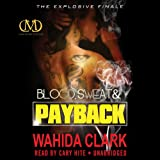 Blood, Sweat, and Payback: Payback, Book 4 (Unabridged)