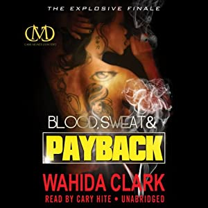 Blood, Sweat, and Payback Audiobook