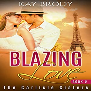 Blazing Love Audiobook