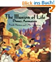 The Illusion of Life: Disney Animation (Hors Catalogue)