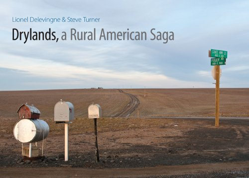 Drylands, a Rural American Saga Steve Turner et University of Nebraska Press