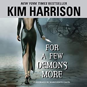 For a Few Demons More | [Kim Harrison]