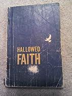 Hallowed Faith by Connor B. Hall