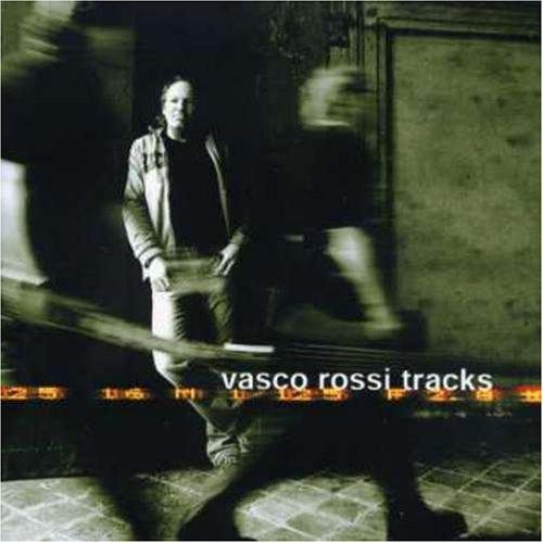 Vasco Rossi - Tracks - Zortam Music