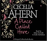 Cecelia Ahern A Place Called Here