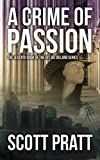 A Crime of Passion (Joe Dillard Series Book 7) (Volume 7)