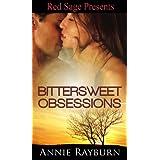 Bittersweet Obsessions ~ Annie Rayburn