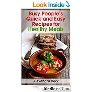 Busy People 39 S Quick And Easy Recipes For Healthy Meals Cookbooks ForDinner Ideas For 20 Guests  Day Diet Meal Plan To Lose Weight 1  . Dinner Ideas For 20 Guests. Home Design Ideas