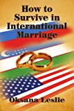 How to Survive in International Marriage