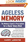 Ageless Memory: The Memory Expert's P...