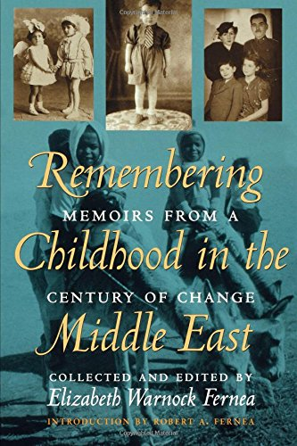 Remembering Childhood in the Middle East: Memoirs from a Century of Change