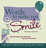 Richard Meade Words to Make You Smile: Over 400 Verses and Greetings for Every Occasion