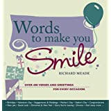 Words to Make You Smile: Over 400 Verses and Greetings for Every Occasionby Richard Meade