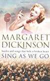 Margaret Dickinson Sing As We Go