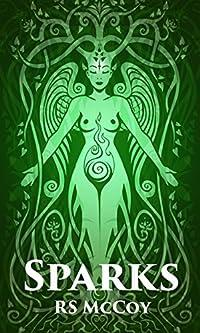 (FREE on 10/20) Sparks by RS McCoy - http://eBooksHabit.com