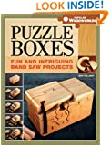 Puzzle Boxes: Fun and Intriguing Band Saw Projects (Popular Woodworking)