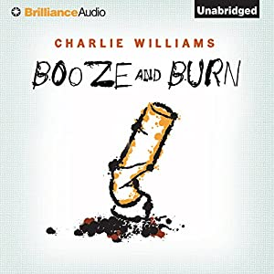 Booze and Burn Audiobook