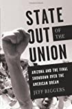 State Out of the Union: Arizona and the Final Showdown Over the American Dream