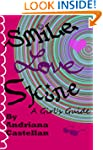 Smile. Love. Shine - A Girl's Guide