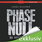 Die Auserwählten: Phase Null (Maze Runner 0) | James Dashner