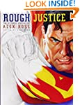 Rough Justice: The DC Comics Sketches...