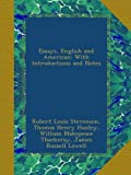 Essays, English and American: With Introductions and Notes