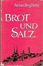 Brot und Salz - drei Erzählungen. by Anna…
