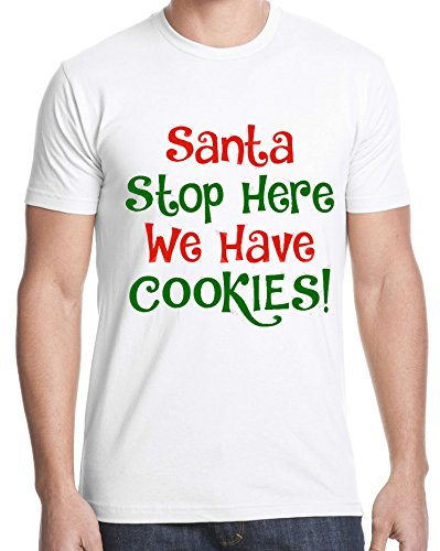 Santa Stop Here We Have Cookies Funny Christmas Quote Men Uomo White T-shirt