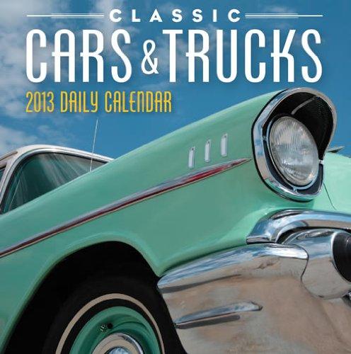 Classic Cars & Trucks 2013 Daily Boxed Calendar
