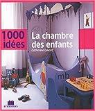 echange, troc Catherine Levard - Chambre des Enfants (la)