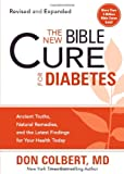 img - for The New Bible Cure For Diabetes: Ancient Truths, Natural Remedies, and the Latest Findings for Your Health Today (New Bible Cure (Siloam)) book / textbook / text book