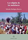 img - for La Religi n de los Andaluces (Spanish Edition) book / textbook / text book