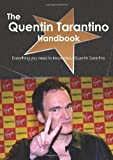 The Quentin Tarantino Handbook - Everything you need to know about Quentin Tarantino