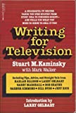 Writing for Television (0440500257) by Kaminsky, Stuart M.