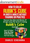 How To Solve Rubik's Cube In Under A...