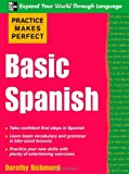 img - for Practice Makes Perfect Basic Spanish (Practice Makes Perfect Series) book / textbook / text book