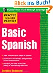 Basic Spanish (Practice Makes Perfect...
