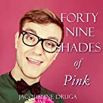 Forty-Nine Shades of Pink | Jacqueline Druga
