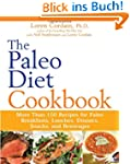 Paleo Diet Cookbook: More Than 150 Re...