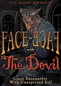 Face to Face With the Devil: Close Encounters With Unexpected Evil