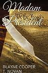 Madam President (Devlyn and Lauren Bo...