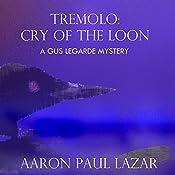 Tremolo: Cry of the Loon | Aaron Paul Lazar