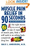 Muscle Pain Relief in 90 Seconds: The...