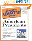 Complete Idiot's Guide to the American Presidents