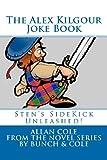 The Alex Kilgour Joke Book (0615476562) by Cole, Allan