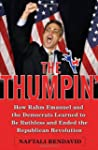 The Thumpin': How Rahm Emanuel and th...
